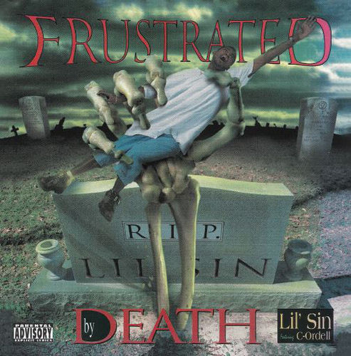 "LIL SIN ""FRUSTRATED BY DEATH"" (NEW CD)"