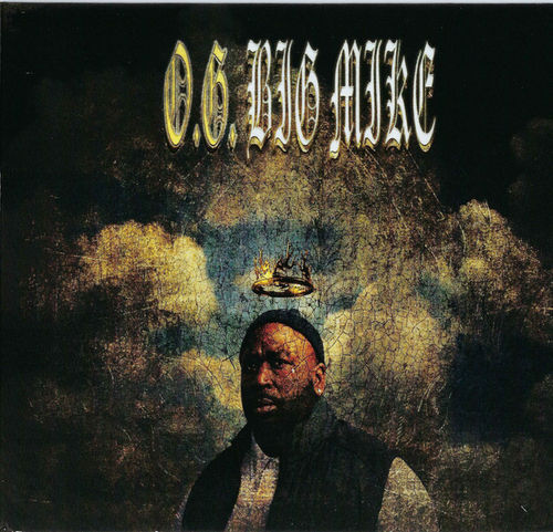 "BIG MIKE ""O.G. BIG MIKE"" (NEW CD)"