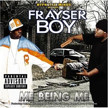 "FRAYSER BOY ""ME BEING ME"" (NEW CD)"