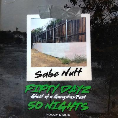 "SABE NUTT ""FIFTY DAYZ 50 NIGHTS"" (NEW CD)"
