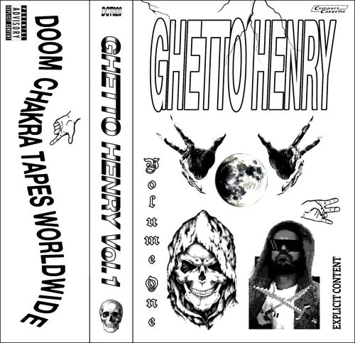 "GHETTO HENRY ""GHETTO HENRY VOL. 1"" (NEW TAPE)"