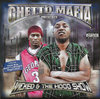 "GHETTO MAFIA PRESENTS ""WICKED & THE HOOD SHOW"" (USED CD)"