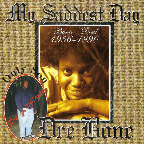"DRE BONE ""MY SADDEST DAY"" (USED CD)"