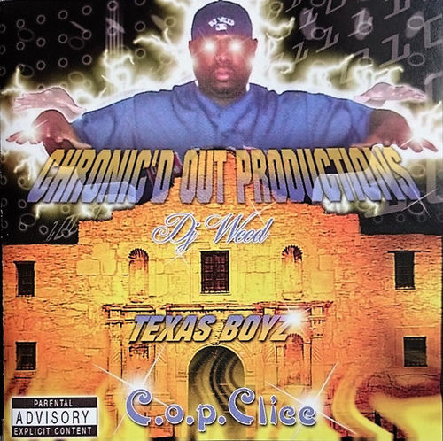 "DJ WEED PRESENTS C.O.P. CLICC ""TEXAS BOYZ"" (USED CD)"