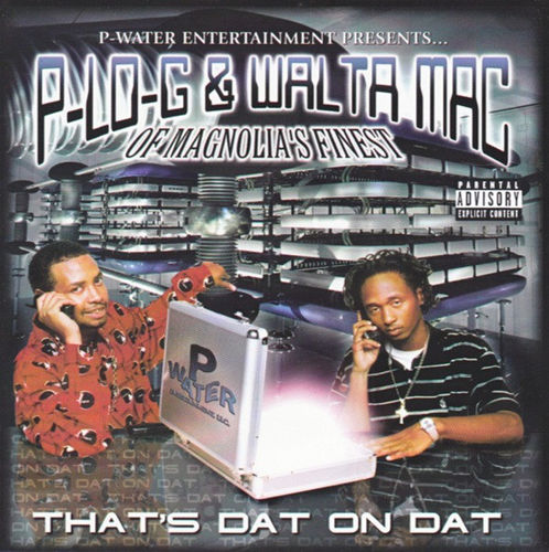 "P-LO-G & WALTA MAC ""THAT'S DAT ON DAT"" (USED CD)"