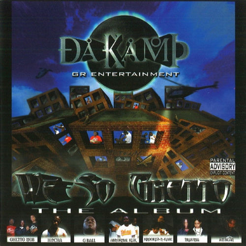 "DA KAMP ""WE SO GHETTO"" (USED CD)"