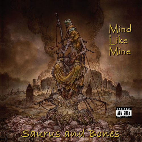"SAURUS AND BONES ""MIND LIKE ME"" (USED CD)"