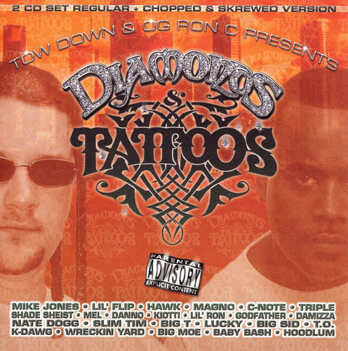 "TOW DOWN & OG RON C ""DIAMONDS & TATTOOS"" (NEW 2-CD)"