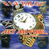 "214 THUGZ ""ACT AH FOOL"" (USED CD)"