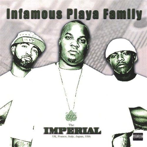 "INFAMOUS PLAYA FAMILY ""THE IMPERIAL"" (USED CD)"