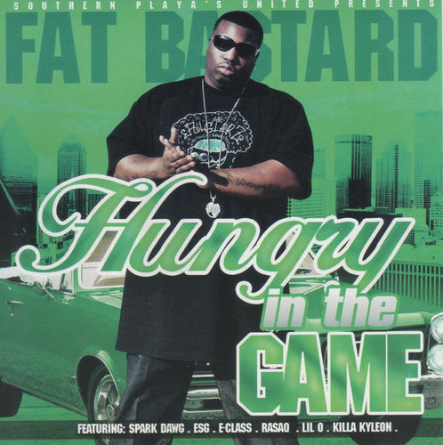 "FAT BASTARD ""HUNGRY IN THE GAME"" (NEW CD)"