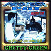 "PROJECT PAT ""GHETTY GREEN"" (USED CD)"