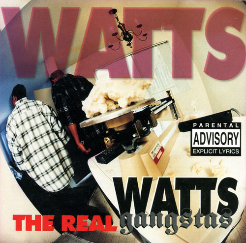 "WATTS GANGSTAS ""THE REAL"" (NEW CD)"