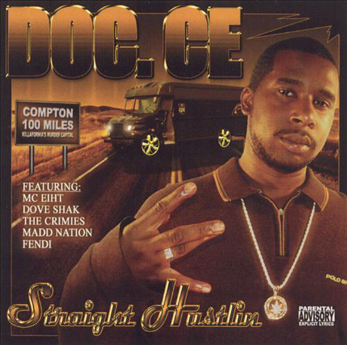 "DOC.CE (OF THE CRIMIES) ""STRAIGHT HUSTLIN"" (USED CD)"