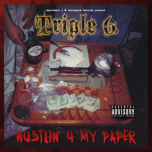 "TRIPLE 6 ""HUSTLIN' 4 MY PAPER"" (NEW CD)"