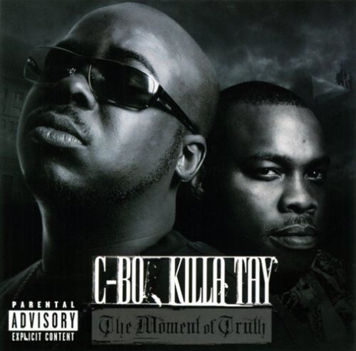 "C-BO & KILLA TAY ""THE MOMENT OF TRUTH"" (NEW CD)"