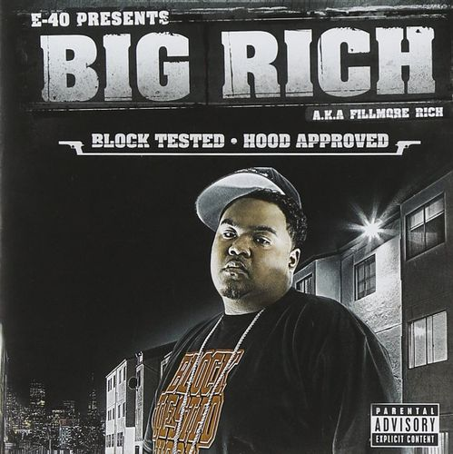 "BIG RICH ""BLOCK TESTED, HOOD APPROVED"" (NEW CD)"