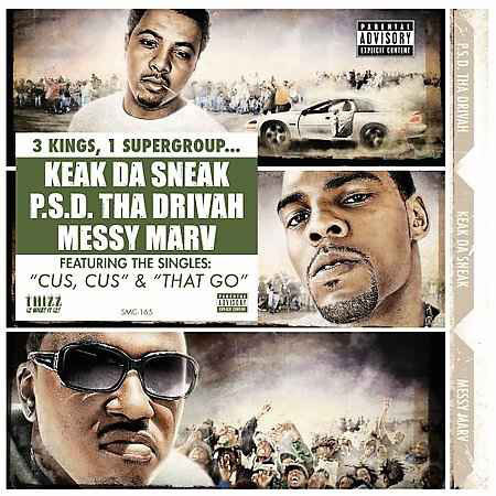 "P.S.D., KEAK DA SNEAK & MESSY MARV ""DA BIDNESS"" (NEW CD)"