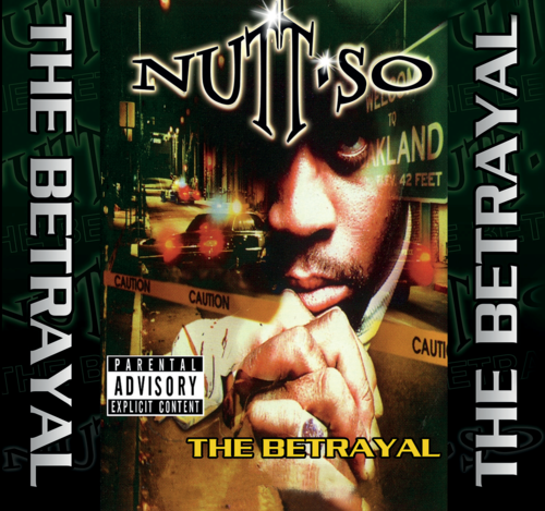 "NUTT-SO ""THE BETRAYAL"" (NEW CD)"