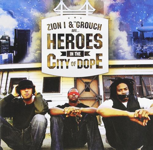 "ZION I & THE GROUCH ""HEROES IN THE CITY OF DOPE"" (NEW 2-LP)"