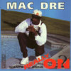 "MAC DRE ""WHAT'S REALLY GOING ON?"" (NEW CD)"